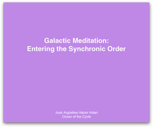 Galactic Meditation: Entering the Synchronic Order