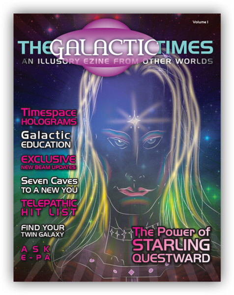 The Galactic Times: An Illusory eZine from Other Worlds - Volume 1